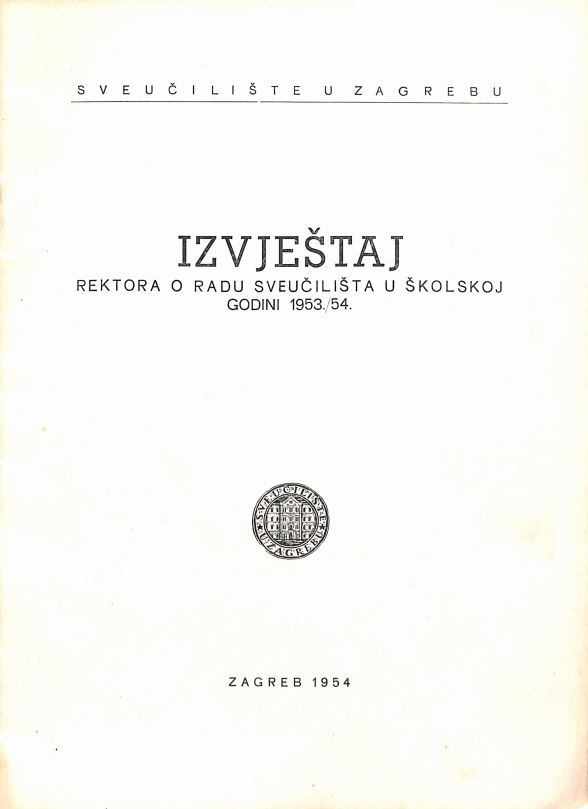 prikaz prve stranice dokumenta Izvještaj rektora o radu Sveučilišta u školskoj godini 1953./54.