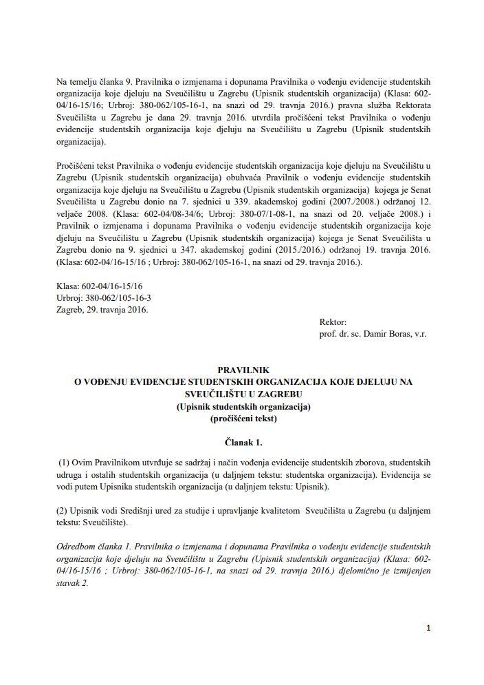 Pravilnik o vođenju evidencije studentskih organizacija koje djeluju na Sveučilištu u Zagrebu: Upisnik studentskih organizacija (pročišćeni tekst)