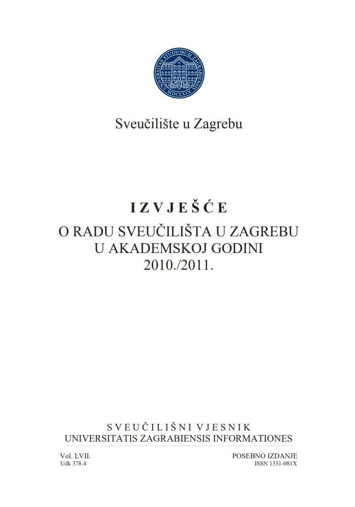 Izvješće o radu Sveučilišta u Zagrebu u akademskoj godini 2010./2011.