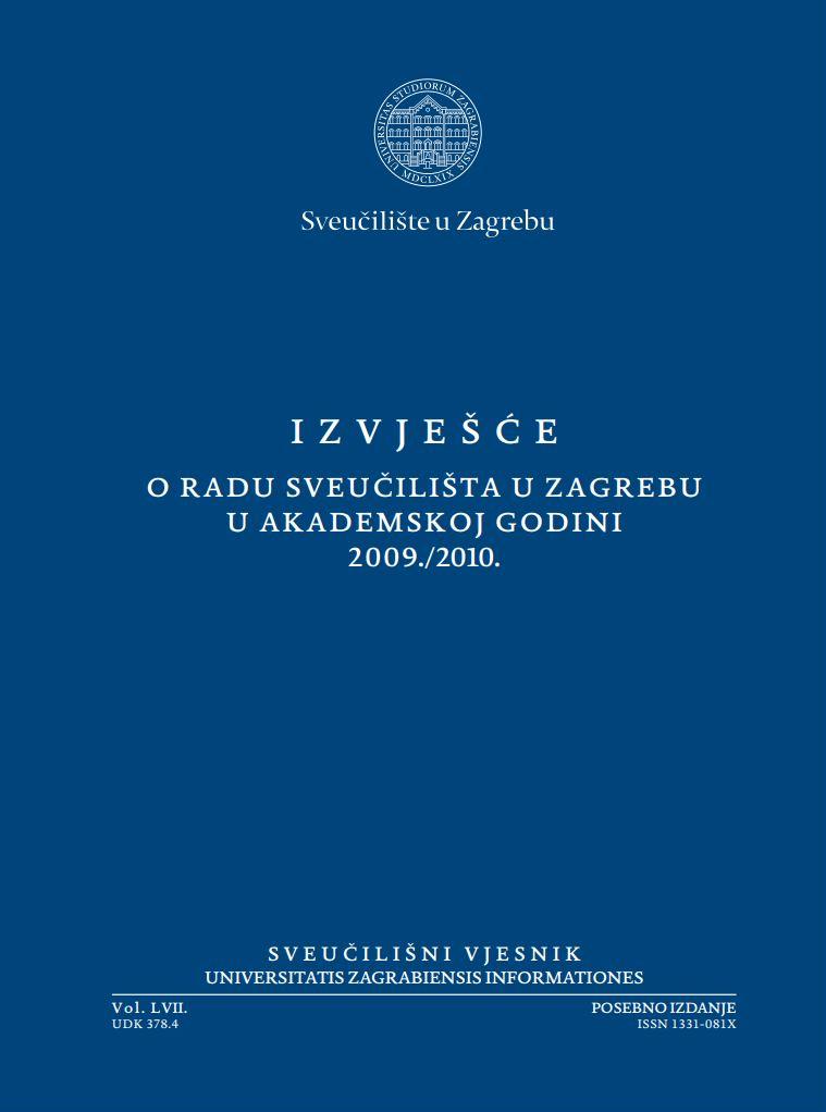 Izvješće o radu Sveučilišta u Zagrebu u akademskoj godini 2009./2010.