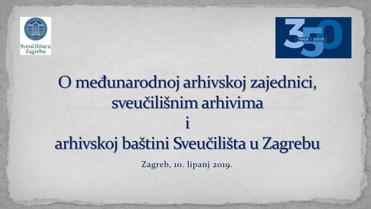 prikaz prve stranice dokumenta O međunarodnoj arhivskoj zajednici, sveučilišnim arhivima i arhivskoj baštini Sveučilišta u Zagrebu